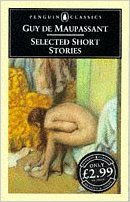 Selected Short Stories by Guy de Maupassant